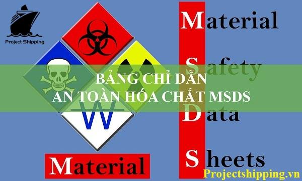 Bảng chỉ dẫn an toàn hóa chất MSDS